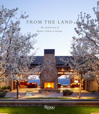 Image for From the Land: Backen, Gillam, & Kroeger Architects