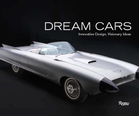 Image for Dream Cars: Innovative Design, Visionary Ideas