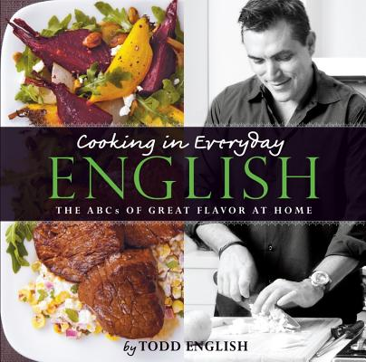 Image for Cooking In Everyday English: The ABCs of Great Flavor at Home