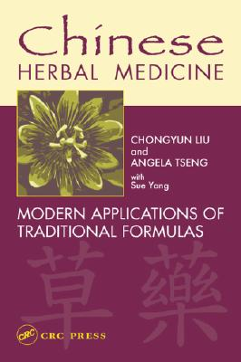 Image for Chinese Herbal Medicine: Modern Applications of Traditional Formulas