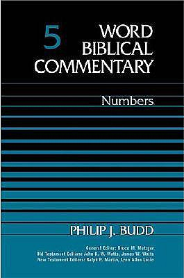 Word Biblical Commentary Vol. 5, Numbers  (budd), 446pp, Philip J. Budd