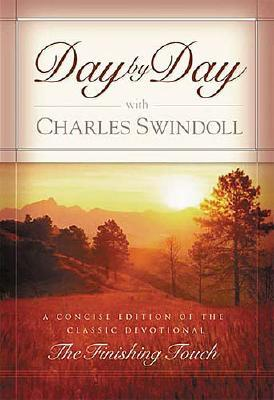 Day by Day with Charles Swindoll, Swindoll, Charles