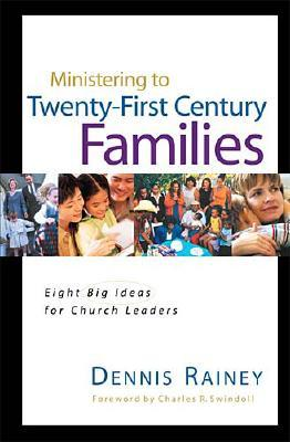 Image for Ministering To Twenty-first Century Families