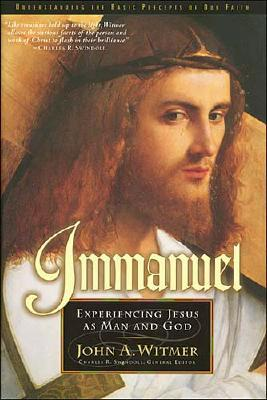 Image for Immanuel: Experiencing Jesus As Man and God