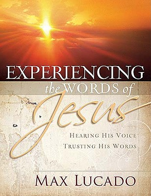 Image for Experiencing the Words of Jesus: Trusting His Voice, Hearing His Heart