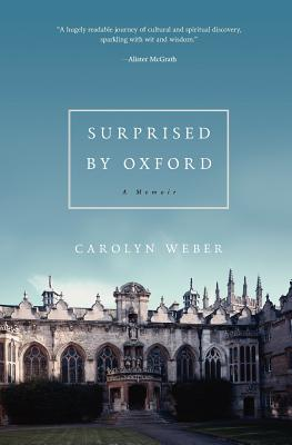 Image for Surprised by Oxford: A Memoir