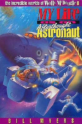 Image for My Life As An Afterthought Astronaut