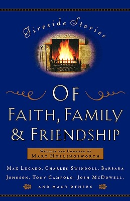 Image for Fireside Stories Of Faith, Family And Friendship