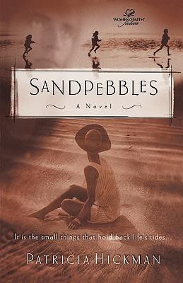 Sandpebbles, Patricia Hickman