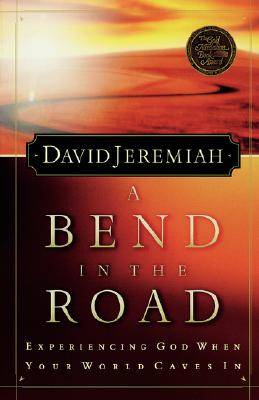 Bend in the Road, DAVID JEREMIAH