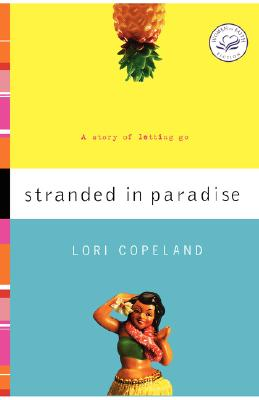Image for Stranded in Paradise (Women of Faith Fiction)