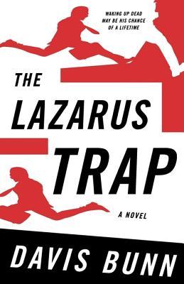 The Lazarus Trap, Bunn, T. Davis;Bunn, Davis