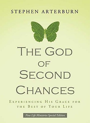 Image for The God of Second Chances: Experiencing His Grace for the Best of Your Life