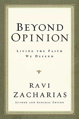 Image for Beyond Opinion: Living the Faith We Defend