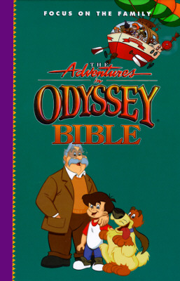 Image for The Adventures in Odyssey Bible: Includes the Entire Text of the International Children's Bible (Focus on the Family)