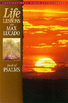 Book of Psalms, MAX LUCADO