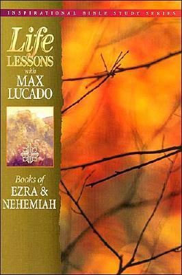 Image for Books of Ezra & Nehemiah (Life Lessons with Max Lucado)