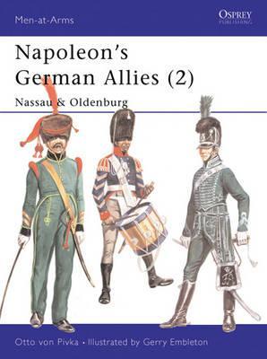 Napoleon's German Allies (2): Nassau & Oldenburg