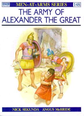 The Army of Alexander the Great (Men-at-Arms Ser.), Sekunda, Nicholas V.