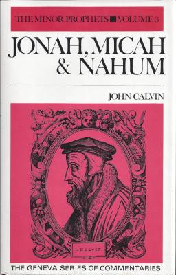 Image for Jonah, Micah and Nahum (The Minor Prophets Volume 3)
