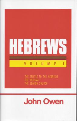 Image for An Exposition of the Epistle to the Hebrews with Preliminary Exercitations (7 Volume Set)