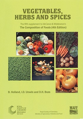 Image for Vegetables, Herbs and Spices: Supplement to The Composition of Foods