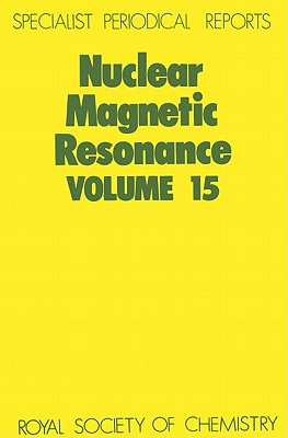 Nuclear Magnetic Resonance: A Review of the Literature (Nuclear Magnetic Resonance) (Hardcover) Volume 15, Graham A. Webb