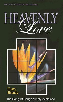 Image for The Song of Songs: Heavenly Love (Welwyn Commentary)