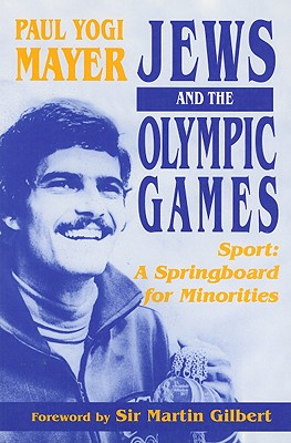 Image for Jews and the Olympic Games: Sport: A Springboard for Minorities