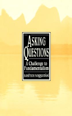 Image for Asking Questions: A Challenge to Fundamentalism