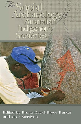 Image for Social Archaeology of Australian Indigenous Societies