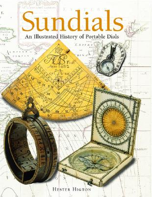 Image for Sundials: An Illustrated History of Portable Dials