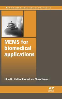 Mems for Biomedical Applications (Woodhead Publishing Series in Biomaterials)