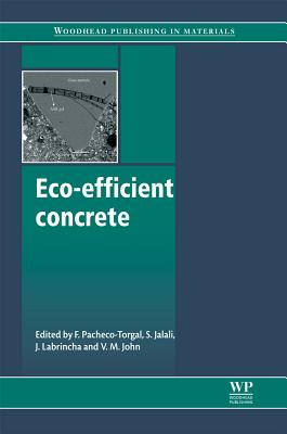 Image for Eco-Efficient Concrete (Woodhead Publishing Series in Civil and Structural Engineering)