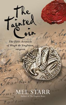 Image for 5 The Tainted Coin (Chronicles of Hugh de Singleton, Surgeon)