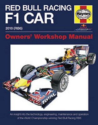 Image for Red Bull Racing F 1 Car: An Insight into the Technology, Engineering, Maintenance and Operation of the World Championship-winning Red Bull Racing RB6 (Owners' Workshop Manual)