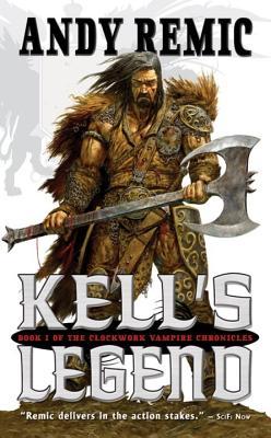 Image for Kell's Legend: The Clockwork Vampire Chronicles, Book 1