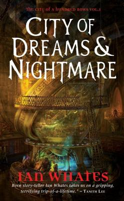 Image for City of Dreams & Nightmare: City of a Hundred Rows, Book 1
