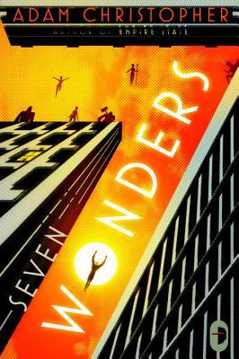 Seven Wonders, Adam Christopher