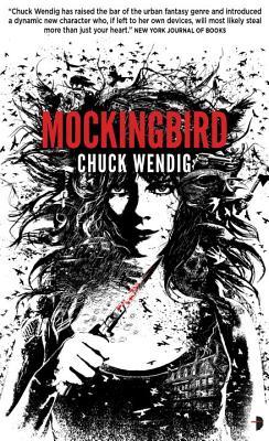 Mockingbird, Wendig, Chuck