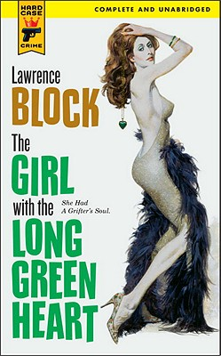 Image for The Girl With the Long Green Heart (Hard Case Crime)