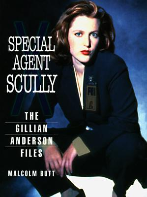 Special Agent Scully: The Gillian Anderson Files, Butt, Malcolm