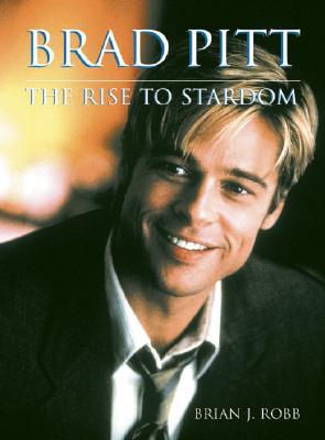 Image for Brad Pitt: The Rise to Stardom