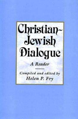 Image for Christian-Jewish Dialogue: A Reader (PHILOSOPHY AND RELIGION)