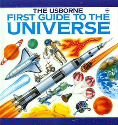 Image for First Guide to the Universe (Explainers Series)