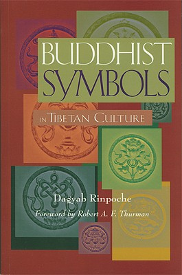 Image for Buddhist Symbols in Tibetan Culture : An Investigation of the Nine Best-Known Groups of Symbols