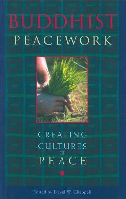 Image for Buddhist Peacework -- Creating Cultures of Peace