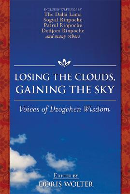 Losing the Clouds, Gaining the Sky: Buddhism and the Natural Mind