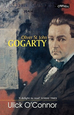 Image for Oliver StJohn Gogarty: A Poet and His Times