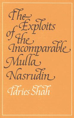 Image for The Exploits of the Incomparable Mulla Nasrudin